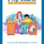 Alfred's Basic Piano Prep Course : Activity & Ear Trainning Book E