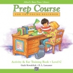 Alfred's Basic Piano Prep Course : Activity & Ear Trainning Book C